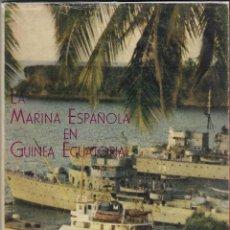 Militaria: MARINA ESPAÑOLA EN GUINEA ECUATORIAL DEDICATORIA DEL AUTOR RARISIMO. Lote 194226733
