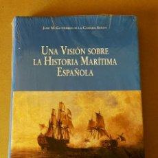 Militaria: COLECCION BAZAN: UNA VISIÓN SOBRE LA HISTORIA MARÍTIMA ESPAÑOLA - JOSÉ Mª GUTIERREZ (2009). Lote 194227656