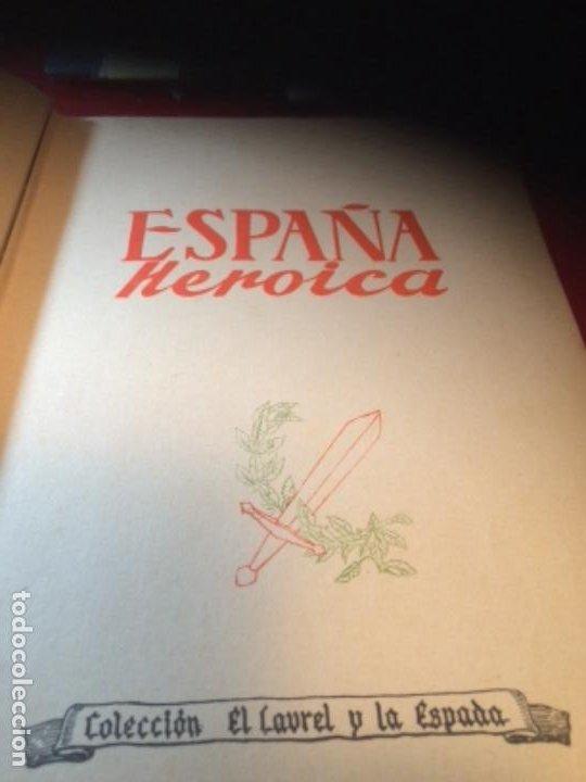 Militaria: España Heroica 1a ediciòn piel Sancho González - Foto 4 - 194240206