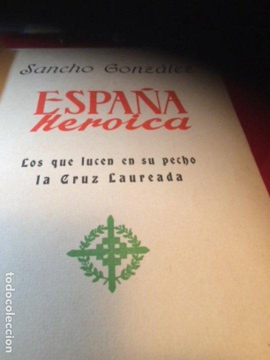 Militaria: España Heroica 1a ediciòn piel Sancho González - Foto 39 - 194240206