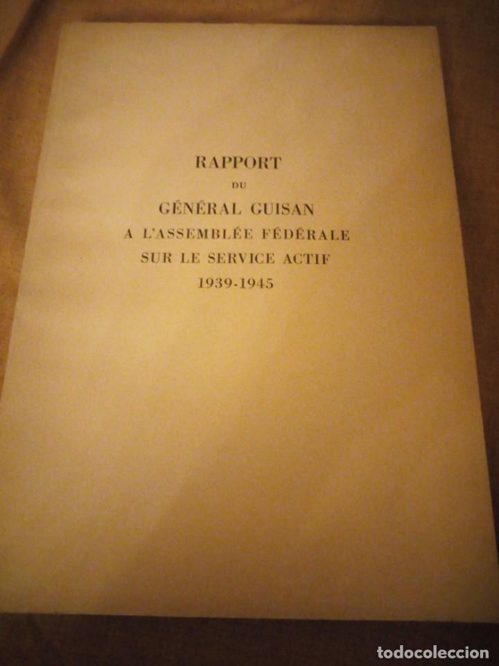 Militaria: rapport du general guisan a l´assemblee federale sur le service actif 1939-1945 - Foto 2 - 194248036
