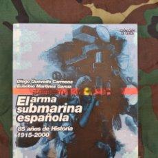 Militaria: EL ARMA SUBMARINA ESPAÑOLA. Lote 194287113