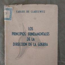 Militaria: LOS PRINCIPIOS FUNDAMENTALES DE LA GUERRA CLAUSEWITZ. Lote 194287245