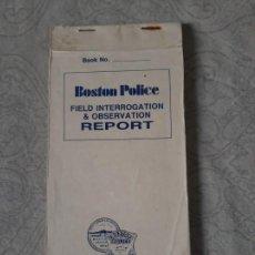 Militaria: LIBRO DE INFORME DE INTERROGACION E IDENTIFICACION DETECTIVE POLICÍA BOSTON USA POLICE 1990. Lote 194288602