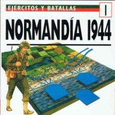 Militaria: NORMANDÍA 1944. EJÉRCITOS Y BATALLAS 1 - STEPHEN BADSEY. Lote 194308415