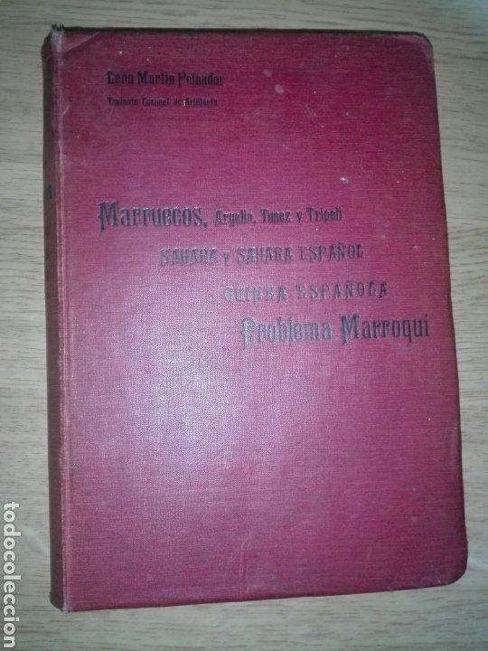 ESTUDIOS GEOGRAFICOS.MARRUECOS .POSESIONES ESPAÑOLAS EN AFRICA. POR D. LEON MARTIN Y PEINADOR (Militar - Libros y Literatura Militar)
