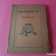 Militaria: ESCUELA DE APLICACION Y TIRO DE INFANTERIA, AÑO 1941.. Lote 194347336