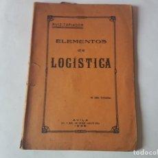 Militaria: ELEMENTOS DE LOGISTICA. - AÑO 1938. Lote 194348893