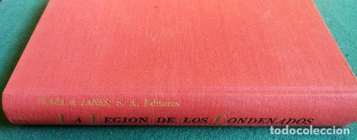 LB 33 - SVEN HASSEL - LA LEGIÓN DE LOS CONDENADOS - PLAZA Y JANÉS 3/1964 - MUY BUEN ESTADO (Militar - Libros y Literatura Militar)
