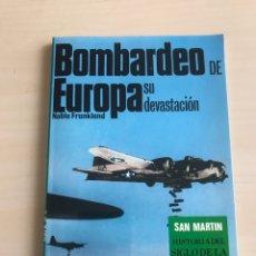 Militaria: BOMBARDEO DE EUROPA, SU DEVASTACION DE NOBLE FRANKLAND. Lote 194364280