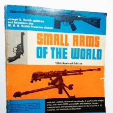 Militaria: SMALL ARMS OF THE WORLD,MANUAL BÁSICO DE ARMAS PEQUEÑAS.. Lote 194489108