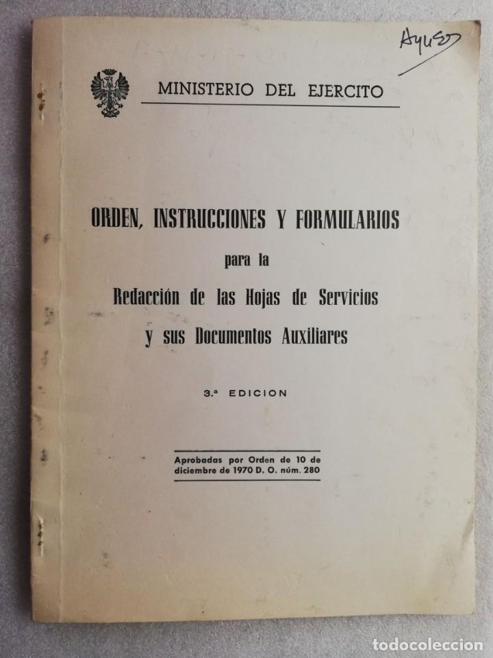 ORDEN INSTRUCCIONES Y FORMULARIO PARA LA REDACCION DE LAS HOJAS DE PERMISOS MINISTERIO DEL EJERCITO (Militar - Libros y Literatura Militar)
