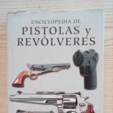 Militaria: ENCICLOPEDIA DE PISTOLAS Y REVOLVERES - EDIMAT LIBROS - 2013. Lote 194519351