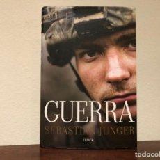 Militaria: GUERRA . SEBASTIAN JUNGER. EDITORIAL CRÍTICA. . SOLDADOS. AFGANISTÁN.. Lote 194530722
