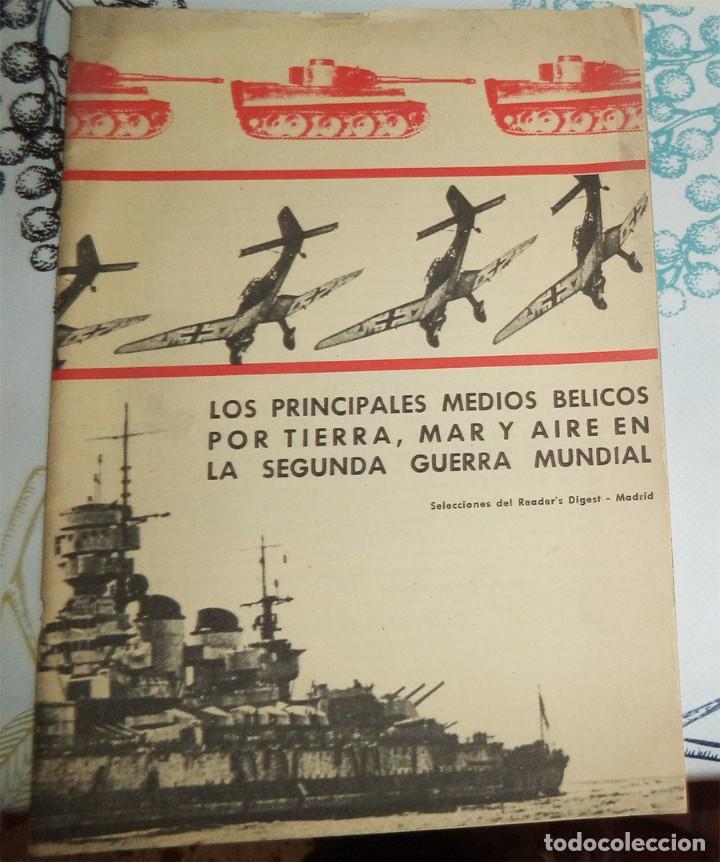 LOS PRINCIPALES MEDIOS BÉLICOS POR TIERRA MAR Y AIRE EN LA 2ª GUERRA MUNDIAL SELECCIONES DEL READER´ (Militar - Libros y Literatura Militar)