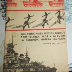 Militaria: LOS PRINCIPALES MEDIOS BÉLICOS POR TIERRA MAR Y AIRE EN LA 2ª GUERRA MUNDIAL SELECCIONES DEL READER´. Lote 194538397