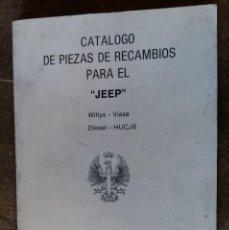 Militaria: CATÁLOGO DE PIEZAS DE RECAMBIOS PARA EL JEEP DIESEL - HUCJ6. Lote 194555910