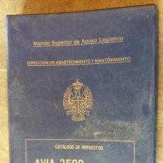 Militaria: CATÁLOGO DE REPUESTOS AVIA 2500 M, CAMIÓN. Lote 194556023