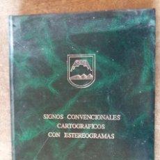 Militaria: SIGNOS CONVENCIONALES CARTOGRÁFICOS CON ESTEREOGRAMAS. Lote 194556495