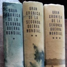 Militaria: 3 TOMOS GRAN CRÓNICA DE LA SEGUNDA GUERRA MUNDIAL, CON FOTOGRAFÍAS. Lote 194556708