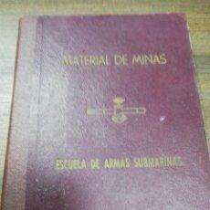 Militaria: MATERIAL DE MINAS. ESCUELA DE ARMAS SUBMARINAS. DESCRIPCION DE LA MINA CARBONIT. LEER. VER FOTOS.. Lote 194557166
