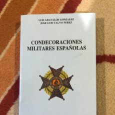 Militaria: CONDECORACIONES MILITARES ESPAÑOLAS POS POR LUIS GRÁVALOS Y JOSÉ LUIS CALVO PÉREZ. Lote 194570158