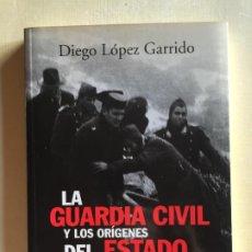 Militaria: LA GUARDIA CIVIL Y LOS ORÍGENES DEL ESTADO CENTRALISTA. Lote 194572553