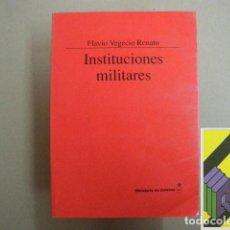 Militaria: VEGECIO RENATO, FLAVIO: INSTITUCIONES MILITARES. Lote 194573176