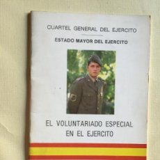 Militaria: EL VOLUNTARIADO ESPECIAL EN EL EJÉRCITO. Lote 194578277