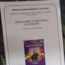 Militaria: ARTILLERÍA Y DOCTRINA EN ESPAÑA. Lote 194584686