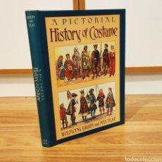 Militaria: HISTORIA DEL TRAJE HISTORICO - A PICTORIAL HISTORY OF COSTUME - WOLFGANG BRUHN & MAX TILKE. Lote 194594556