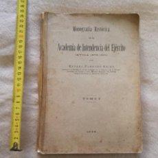 Militaria: MONOGRAFÍA HISTÓRICA DE LA ACADEMIA DE INTENDENCIA ÁVILA 1875-1931.. Lote 194605292