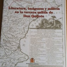 Militaria: LITERATURA, IMAGENES Y MILICIA EN LA TERCERA SALIDA DE DON QUIJOTE. Lote 194613495