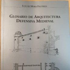 Militaria: GLOSARIO DE ARQUITECTURA DEFENSIVA MEDIEVAL.. Lote 194613685