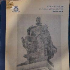 Militaria: HISTORIA NAVAL UNIVERSAL. ESCUELA NAVAL 1970. Lote 194614603