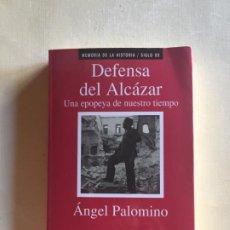 Militaria: DEFENSA DEL ALCÁZAR UNA EPOPEYA DE NUESTRO TIEMPO. Lote 194675860