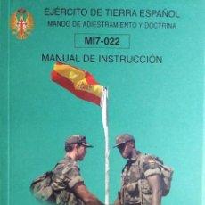 Militaria: MI7-022 : MANUAL DE INSTRUCCIÓN : INSTRUCCIÓN BÁSICA : … FORMACIÓN COMPLEMENTARIA PARA EXTRANJEROS. . Lote 194769330