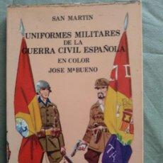 Militaria: UNIFORMES MILITARES DE LA GUERRA CIVIL ESPAÑOLA , SAN MARTIN. Lote 194769622