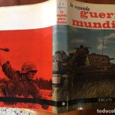 Militaria: LIBRO LA SEGUNDA GUERRA MUNDIAL ENCICLOPEDIA TOMO 1 DE ARGOS. Lote 194787036