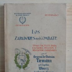 Militaria: LOS ZAPADORES EN EL COMBATE.TEMÁS TÁCTICOS PARA ESCUADRA,PELOTÓN Y SECCIÓN DE ZAPADORES - 1942 . Lote 194876091