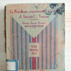 Militaria: LA PSICOLOGIA EXPERIMENTAL ¿ES UTIL AL EJERCITO?...VEAMOS - ANTONIO GARCIA NAVARRO - CAPITAN DE INF.. Lote 194877183