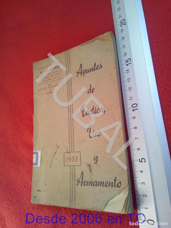 TUBAL 1937 APUNTES DE TÁCTICA TIRO Y ARMAMENTO E ALONSO U23 (Militar - Libros y Literatura Militar)