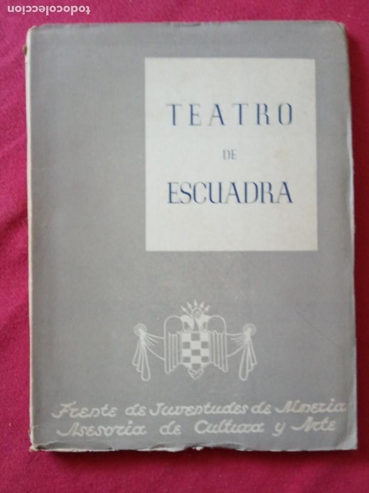 TEATRO DE TÍTERES Y ESCUADRA. FRENTE DE JUVENTUDES DE ALMERIA. AÑO: 1953. (Militar - Libros y Literatura Militar)