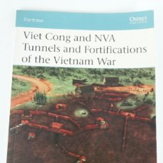 Militaria: VIET CONG AND NVA TUNNELS AND FORTIFICATIONS OF THE VIETNAM WAR. Lote 194907438