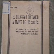 Militaria: EL BELICISMO BRITANICO A TRAVES DE LOS SIGLOS FERDINAND. Lote 194922393