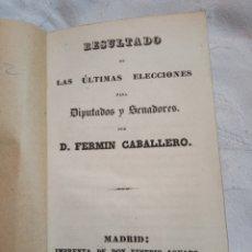 Militaria: LIBRO RESULTADO ELECCIONES A DIPUTADOS Y SENADORES 1837. POLITICA.POLITICO.ELECTORAL.MADRID.CONGRESO. Lote 194925085