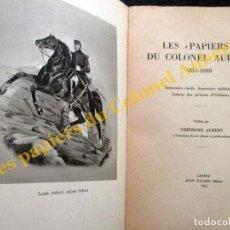 Militaria: LES 'PAPIERS' DU COLONEL AUBERT. 1813 - 1888. GENÉVE 1953. . Lote 194943370