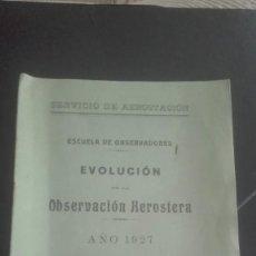 Militaria: EVOLUCIÓN DE LA OBSERVACIÓN AEROSTERA. 1927. AEROSTACIÓN. Lote 194945547