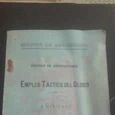 Militaria: EMPLEO TÁCTICO DEL GLOBO 1928. AEROSTACIÓN. Lote 194946037