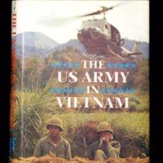 Militaria: LIBRO SOBRE EL EJÉRCITO AMERICANO EN LA GUERRA DE VIETNAM. Lote 194977035